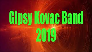 Gipsy Kovac Band 2019 - Cely Album