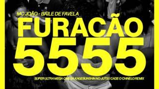 MC João - Baile De Favela (FURACÃO 5555 Remix)