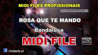 ♬ Midi file  - ROSA QUE TE MANDO - Bandalusa
