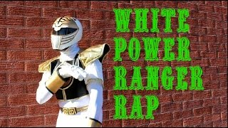 WHITE POWER RANGER RAP