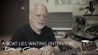 David Gilmour - A Boat Lies Waiting (Interview)