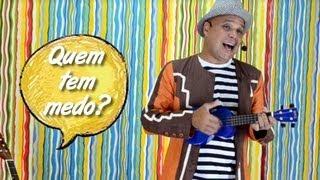 Quem tem medo? (Música infantil) - Turminha do Tio Marcelo