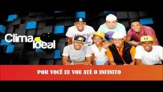 Grupo Clima Ideal - Perdoa 2014 (Lyric Video)