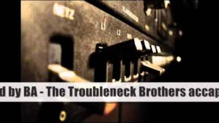 BA Production - The Troubleneck Brothers accapella