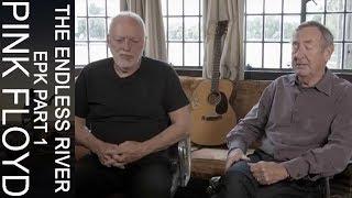 """Pink Floyd - The Endless River EPK part 1 -""""a continuous flow"""""""