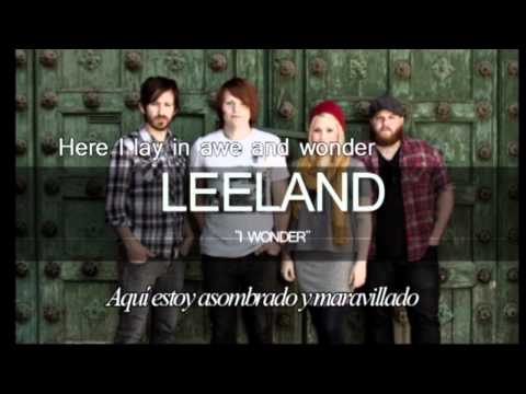 I Wonder En Espanol de Leeland Letra y Video