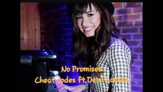 Cheat codes- No Promises ft. Demi lovato(lyrics)