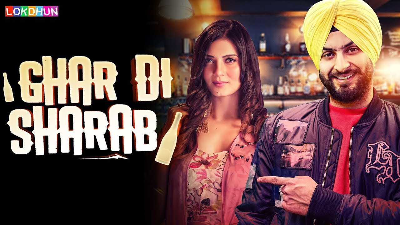 Ghar Di Sharab Mp3 song by Dilpreet Singh | status | full video download
