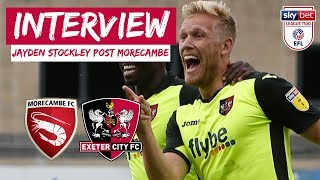 💬 Jayden Stockley post Morecambe | Exeter City Football Club