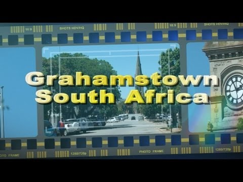 Visit Grahamstown South Africa – Africa Travel Channel