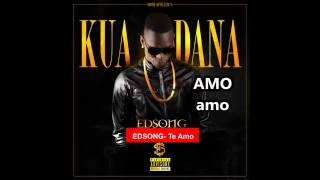 Edsong - Te Amo (Official Lyrics) HD