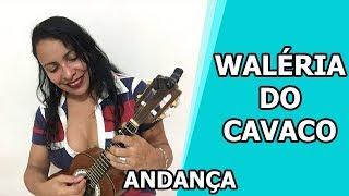 Waléria do Cavaco - Andança