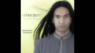 BHANGRA 2015 -  Anand Bhatt Te Quiero Conmigo Bhangra Version