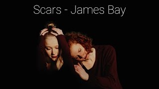 James Bay - Scars | Choreography by Nadja Merian