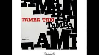 Tamba Trio – Sem Mais Adeus