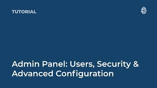 Training   Admin Panel: Users, Security & Advanced Configuration Logo