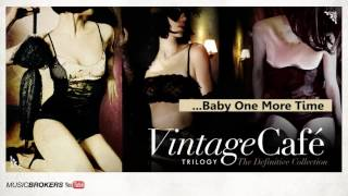 Baby One More Time - Vintage Café Trilogy - The Perfect Blend Vol.1 Vol.2 Vol.3 - New! 2016