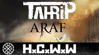 TAHRİP - KAFES - ALBUM: ARAF - HARDCORE WORLDWIDE (OFFICIAL HD VERSION HCWW)