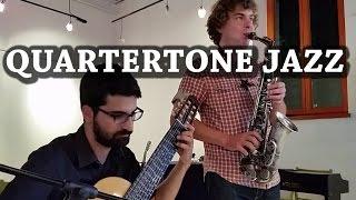 Quartertone Jazz - Microtonal Guitar & Saxophone