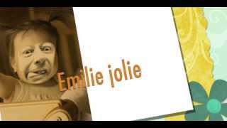Emilie jolie  (parodie)