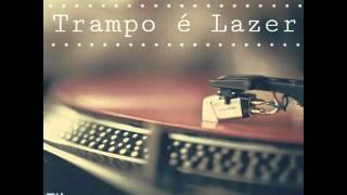 Filemon & Andre Saci - Trampo é Lazer