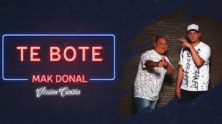 Mak Donal - Te bote (Version Cumbia)