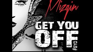 "MizGin ""Get You Off"" ft. Short Dog (Trap Pop Remix) Remix EP Now Avail on ITUNES"