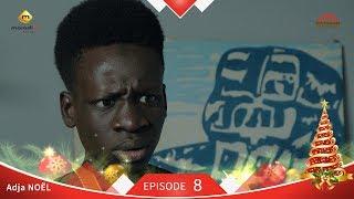 Adja Série - Noel - Episode 8