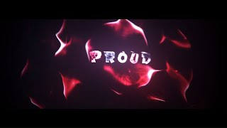 Proud's Intro [SHOCKWAVE IN COMMENTS!]