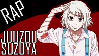 Rap do Juuzou Suzuya (Tokyo Ghoul) - O Psicopata!