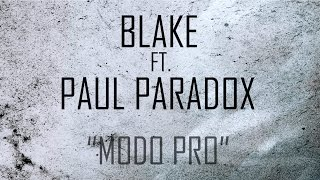 BLAKE & PAUL PARADOX - MODO PRO (LYRIC VIDEO)