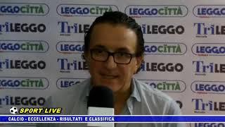CALCIO - ECCELLENZA - RISULTATI E CLASSIFICA