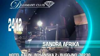 dijamant club bugojno - 24.12. sandra afrika 31.12. mc stojan