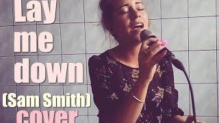 Lay Me Down - Sam Smith (cover by Natalia Łyzińska)