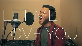 "DJ Snake, Justin Bieber - ""Let Me Love You"" Cover - TONYB."