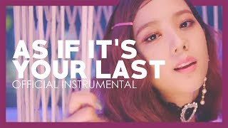 BLACKPINK - As If It's Your Last (official instrumental snippet)