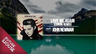 John Newman | Love Me Again [eedion Remix]