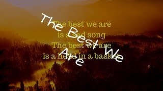 Original Song - The Best We Are | Condor Musik