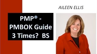 PMP Exam Prep -Do I need to read the PMBOK Guide 3 times