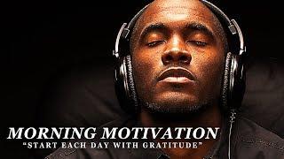 GRATITUDE - Best Motivational Video Speeches Compilation - Listen Every Day! MORNING MOTIVATION width=