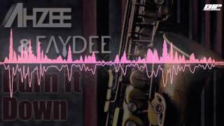 Ahzee & Faydee – Burn It Down (Radio Edit)