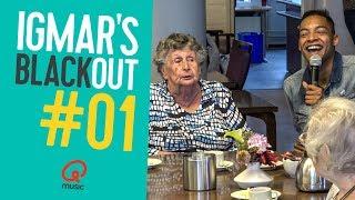 Igmar flirt met 80-jarige vrouw // Igmar's Blackout