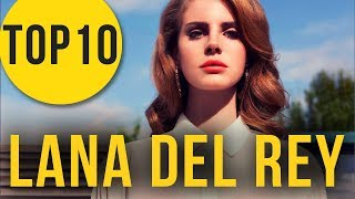 Lana Del Rey chtěla skončit s hudbou? TOP 10 zajímavostí