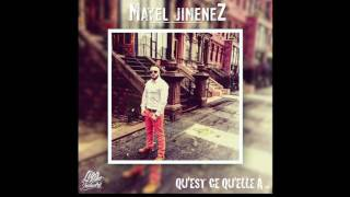 Mayel Jimenez - Qu'est ce qu'elle à