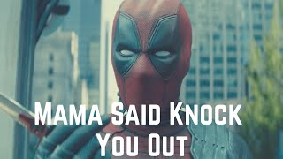 Mama Said Knock You Out - Deadpool 2 Video Song|By MARVELNDC