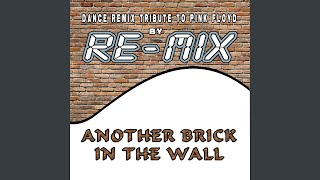 Another Brick in the Wall (Deep House Remix)