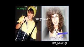 "BM feat. Bárbara Borges - ""Girlfriend"""