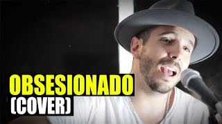 Pablo Sauti - Obsesionado (Cover)