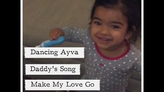 Dancing Ayva - Make My Love Go