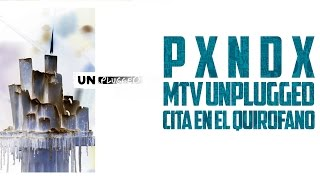 Cita En El Quirofano | PANDA | Mtv Unplugged